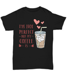 Custom T-Shirt Coffee Lovers Graphic Tee Men Women Funny Shirts with Sayings