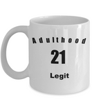 adulthood 21 mug