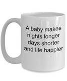 Baby shower mug-a baby makes life happier-coffee tea gift for moms to be-family white 11 oz ceramic