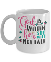 God is within her she will not fail coffee mug