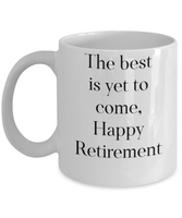 Novelty coffee mug best is yet to come tea cup gift novelty retirement friends coworkers funny