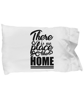 Pillowcase/There Is No Place Like Home/Home Decor/Standard Cotton/White/Bedroom Pillow Cover