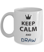 Keep Calm and Draw Novelty Coffee Mug Cup Custom Printed Gifts For Artists