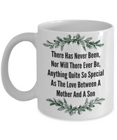 Novelty Coffee Mug/There Is A Special Love Between A Mother And Son/Sentiment Mug
