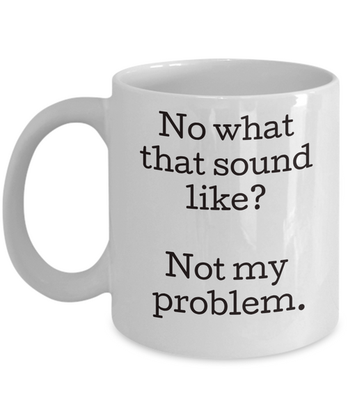 Sarcastic funny coffee mug gift for men women coworkers office mug