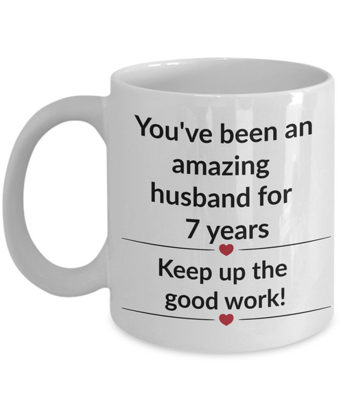 Gift for husband 7 year anniversary funny custom mug
