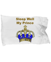 Sleep Well My Prince White Custom Made Pillowcase Gifts For Boys Birthday Holiday White Pillowcase