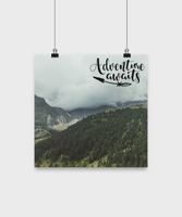 Adventure awaits/ mountain poster/ wall art/ home decor/hanging/room decoration/12""