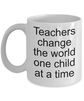 teachers change the world one child at a time mug