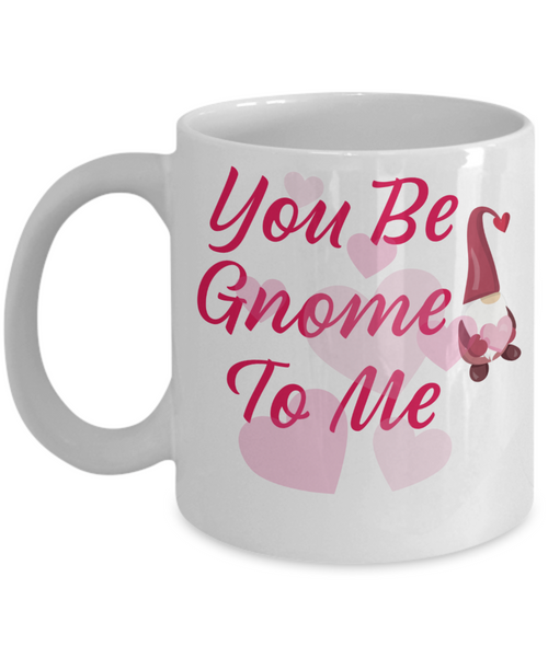 Gnome Coffee Mug Gnome Gifts Valentines Gnomes