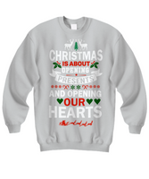 Christmas Is about Opening Hearts Sweatshirt Gray