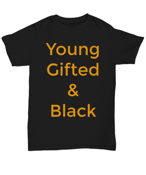 young gifted and black African American culture graphic tee