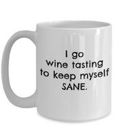 Coffee Mug Wine Tasting - I Keep Myself Sane Wine Tasting