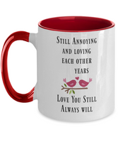 Anniversary gift for couples coffee mug Funny coffee mug
