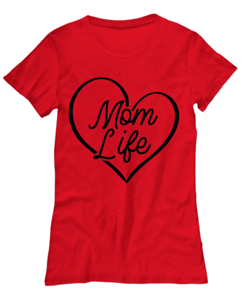 Mom T Shirt  Mom Gift  Mom Shirt  Funny Gift  Mom Life Mothers day Birthday gift Custom Graphic Tee