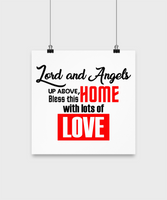 Inspirational Poster-Lord and Angels Up Above Bless This Home With Lots Of Love-Room Wall Home Decor