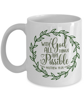 Coffee mug with God all things are possible bible quote tea cup inspirational novelty