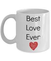 Valentine's Coffee Mug-Best Love Ever-Novelty Tea Cup Gift Couples Anniversary