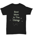 best mom in the galaxy t-shirts