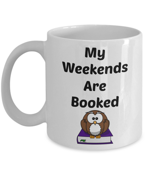 Funny Coffee Mug-My Weekends Are Booked-Novelty Tea Cup Penguin Mug With Sayings Bookworms Readers