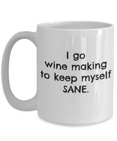 Coffee Mug Wine Making - I Keep Myself Sane Wine Making