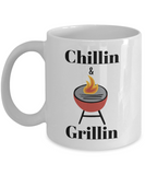 chillin and grillin funny coffee mugs