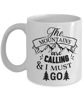 Funny coffee mug the mountains are calling tea cup gift adventurer campers  nature novelty