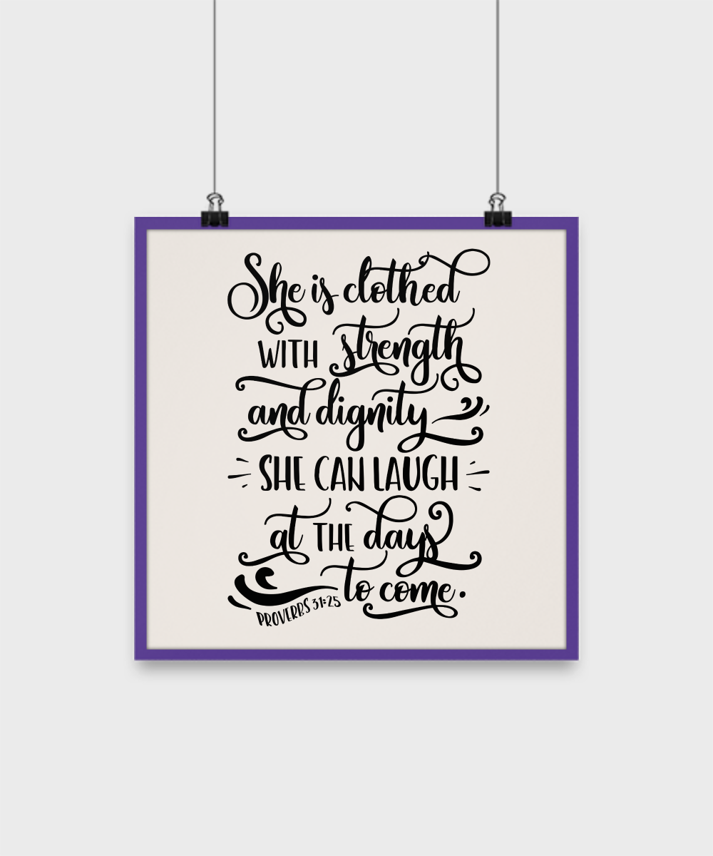 Bible Quote Poster Shes Clothed With Strength And Dignity Home Decor