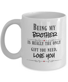 Funny Brother mug Gift for Brother Sister to Brother gift