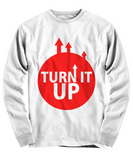 Funny T-Shirt/Turn It Up/White Long Sleeve T-Shirt/Unisex For Men Women/Cool T-Shirt