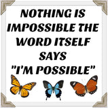 "Motivational Wall Poster-Nothing Is Impossible the Word Itself Says ""I'M Possible""-Home Decor Art"