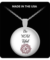 Be You Tiful Flower Round Silver Pendant Necklace Gift Custom Printed Necklace