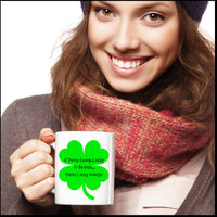 Novelty Coffee Mug-If You're Enough Lucy To Be Irish You're Lucky Enough-Tea Cup Gift With Sayings St. Patrick Funny