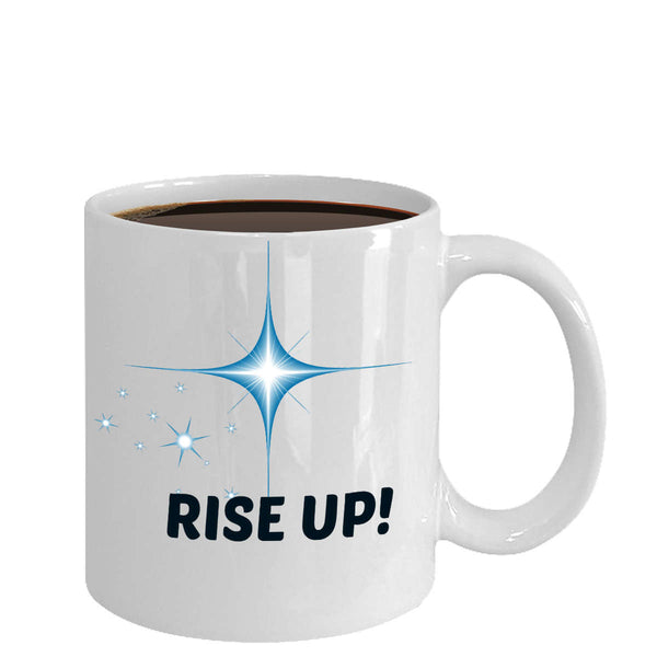 Rise Up! Novelty Coffee Mug Custom Printed Design Coffee Cup Unique Quality Coffee Cup