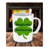 Magically Delicious Four Leaf Clover St. Patrick's Day Novelty Coffee Mug Great Custom Gift Mug