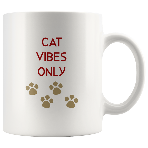 Cat Vibes Only Coffee Mug Cat Gift for Her Him Cat Lover Gift Cat Mug Funny Custom Mug