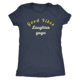 Good vibes laughter yoga t-shirt
