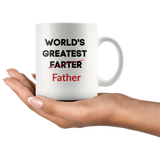 World's Greatest Farter (I mean Father) Funny Father's Day Coffee Mug Gift Dad Gift Mugs