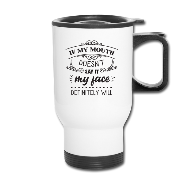 Travel Mug  Funny Travel Mug  Insulated Travel Cup With Lid - white