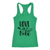 Ladies racer back tank -Love my tribe