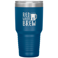 Funny Tumbler 4th of July Beer Tumbler 30 oz Red White Brew Tumbler Mug Cup