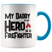 Father' day mug gift for Firefighter Dad, My daddy is my Hero, Dad coffee mug Firefighter gift