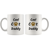 Cool Cat Daddy Coffee Mug Gift for Him Cat Dad Daddy Cat Mug Cat Gift Cat Lover Gift Funny Mug