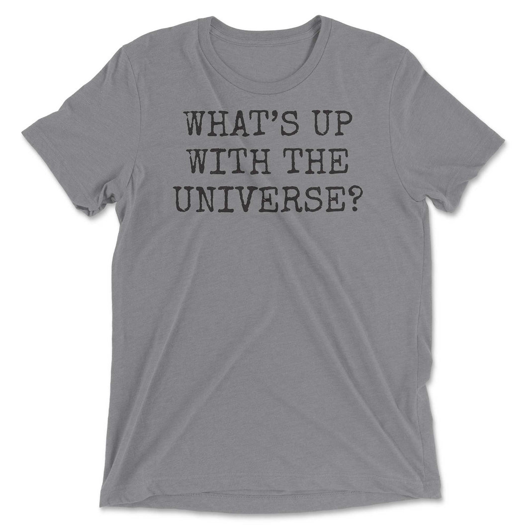 What's Up With The Universe Tee