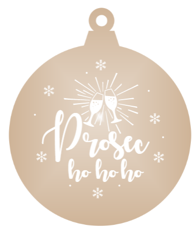 Prosec-ho ho ho! - Mirrored Acrylic Christmas Ornament (Various Colours)