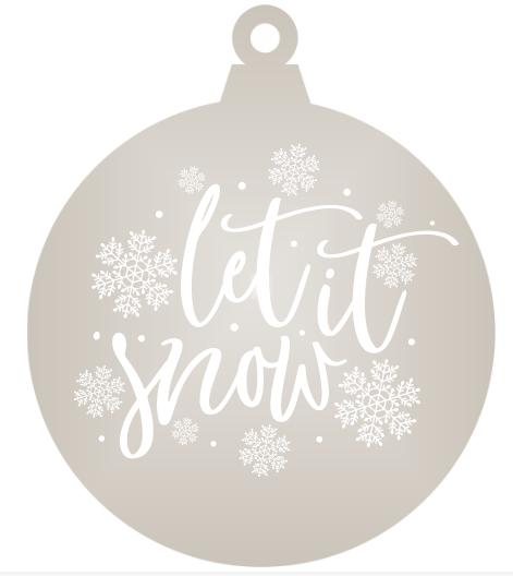 Let is snow! - Mirrored Acrylic Christmas Ornament (Various Colours)