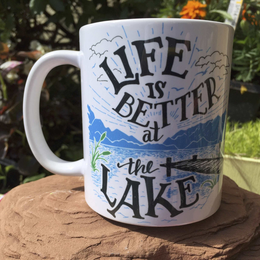 Life is Better at the Lake Ceramic Mug.