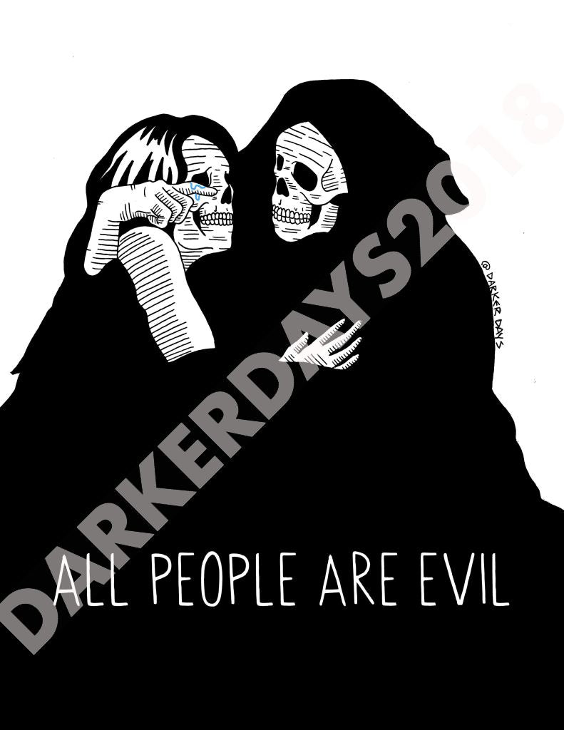 All People Are Evil Print Prints