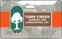 Gift Card to Toms Creek Nursery in Farmer, NC