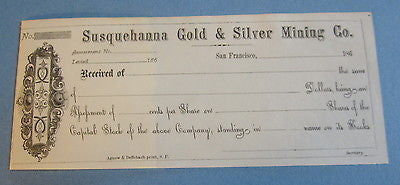 1860's Susquehanna GOLD & SILVER MINING Co. Receipt Document - SAN FRANCISCO CA.